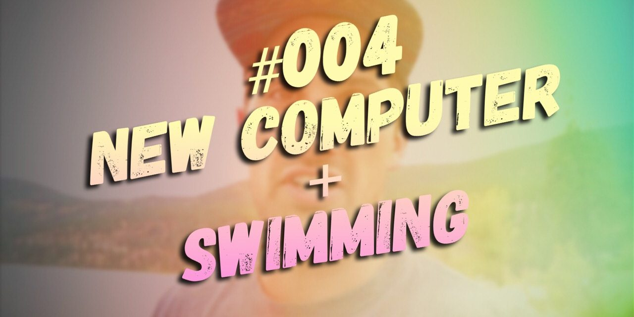#004 – Buying a New Computer + Took Jake Swimming !