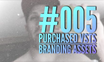 #005 – Purchased VSTs [Serum and Goliath] + Branding Assets